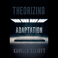 Theorizing Adaptation (English Edition)