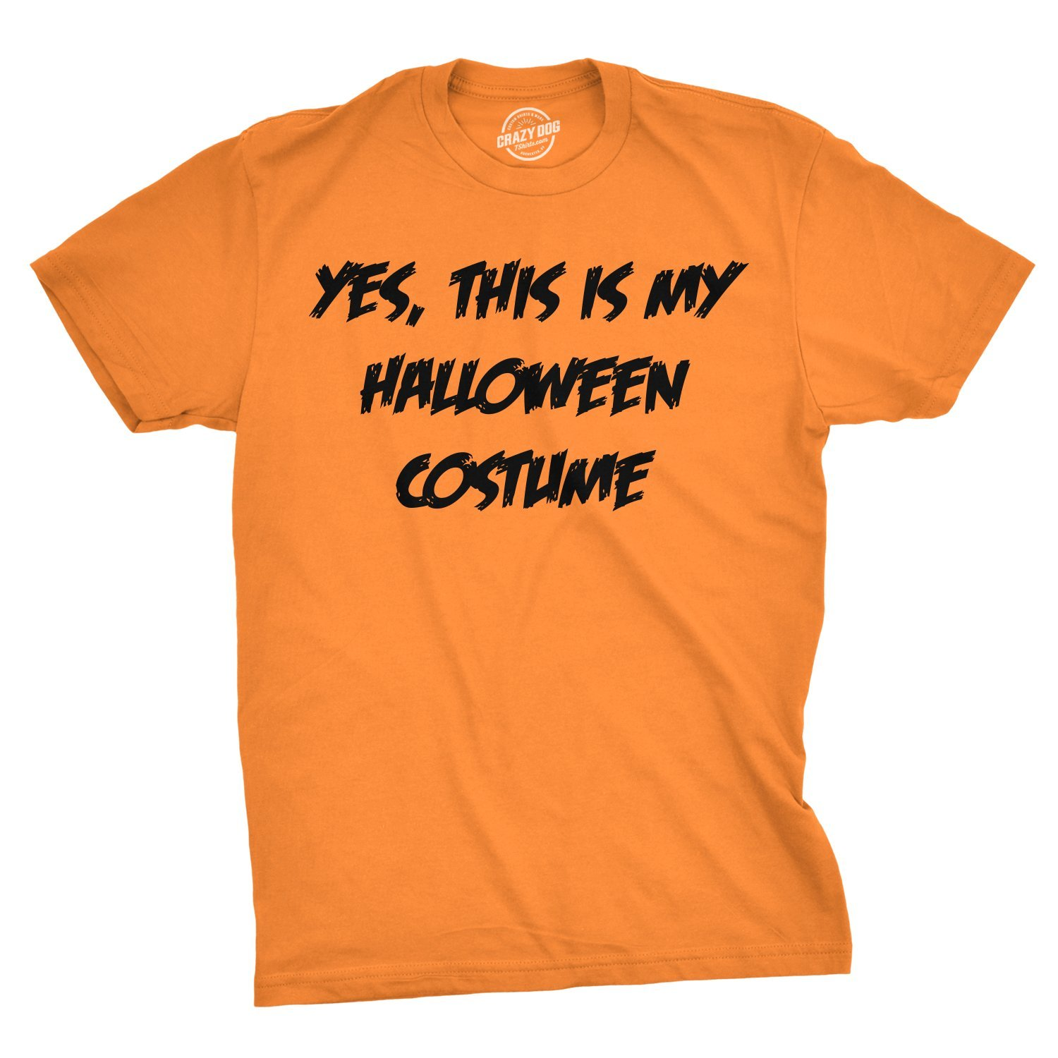 This Is My Halloween Costume T Shirt Funny Fake Halloween Costume Parody Tee Crazy Dog Tshirts