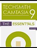 TechSmith Camtasia 9: The Essentials