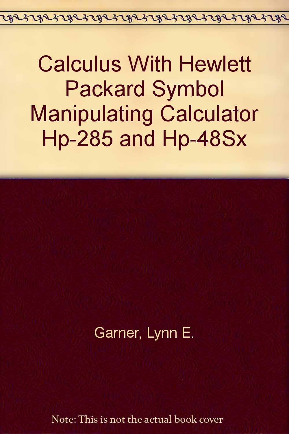 Calculus With Hewlett Packard Symbol Manipulating Calculator Hp 285