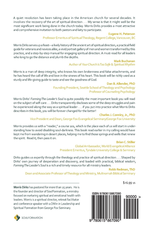 Forming The Leaderu0027s Soul: An Invitation To Spiritual Direction: Morris  Dirks: 9780615867090: Amazon.com: Books