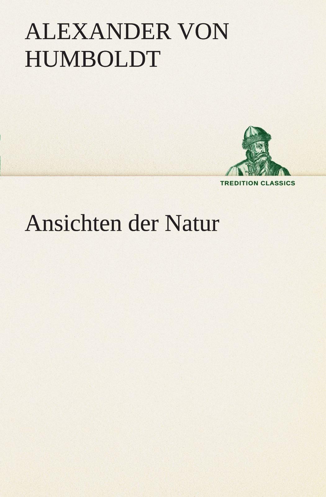 Download Ansichten der Natur (TREDITION CLASSICS) (German Edition) PDF