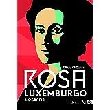 Rosa Luxemburgo - Pensamento e Ação: Biografia