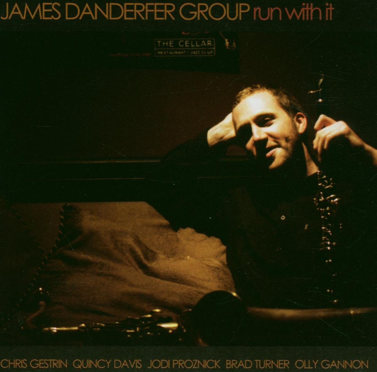 CD : James Danderfer - Run With It (CD)