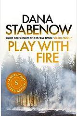 Play With Fire (Kate Shugak Novels Book 5) Kindle Edition