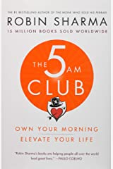 The 5 AM Club: Own Your Morning. Elevate Your Life. Hardcover