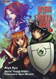 The rising of the shield hero: 1
