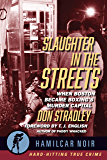 Slaughter in the Streets: When Boston Became Boxing's Murder Capital (Hamilcar Noir)