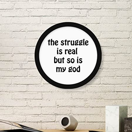 Diythinker The Struggle Is Real Christian Quotes Art Painting
