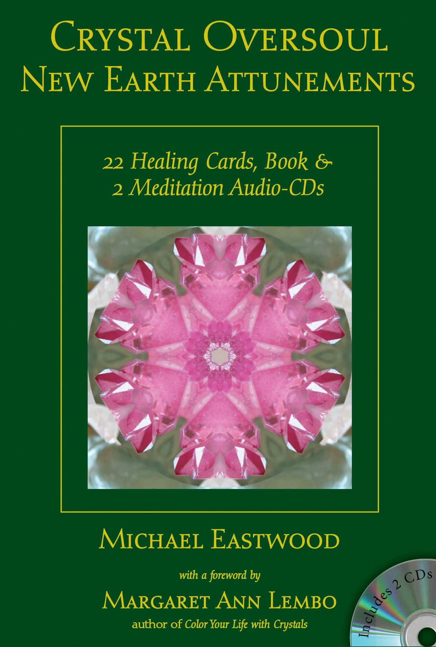 Crystal Oversoul New Earth Attunements: 22 Healing Cards, Book, & 2 Meditation Audio CDs (Crystal Oversoul Attunements)