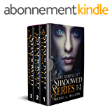 The Complete Shadowed Series: Books 1-3 (English Edition)