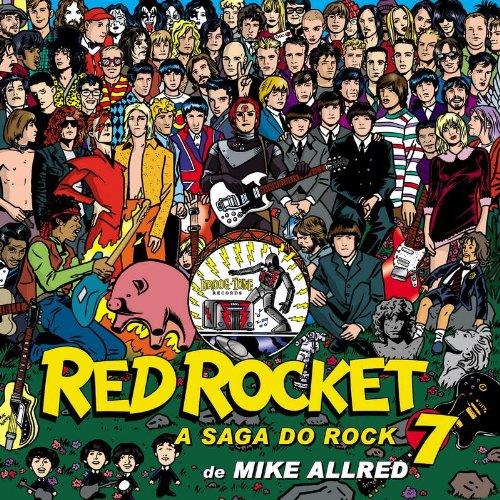 Red Rocket 7. A Saga do Rock pdf epub
