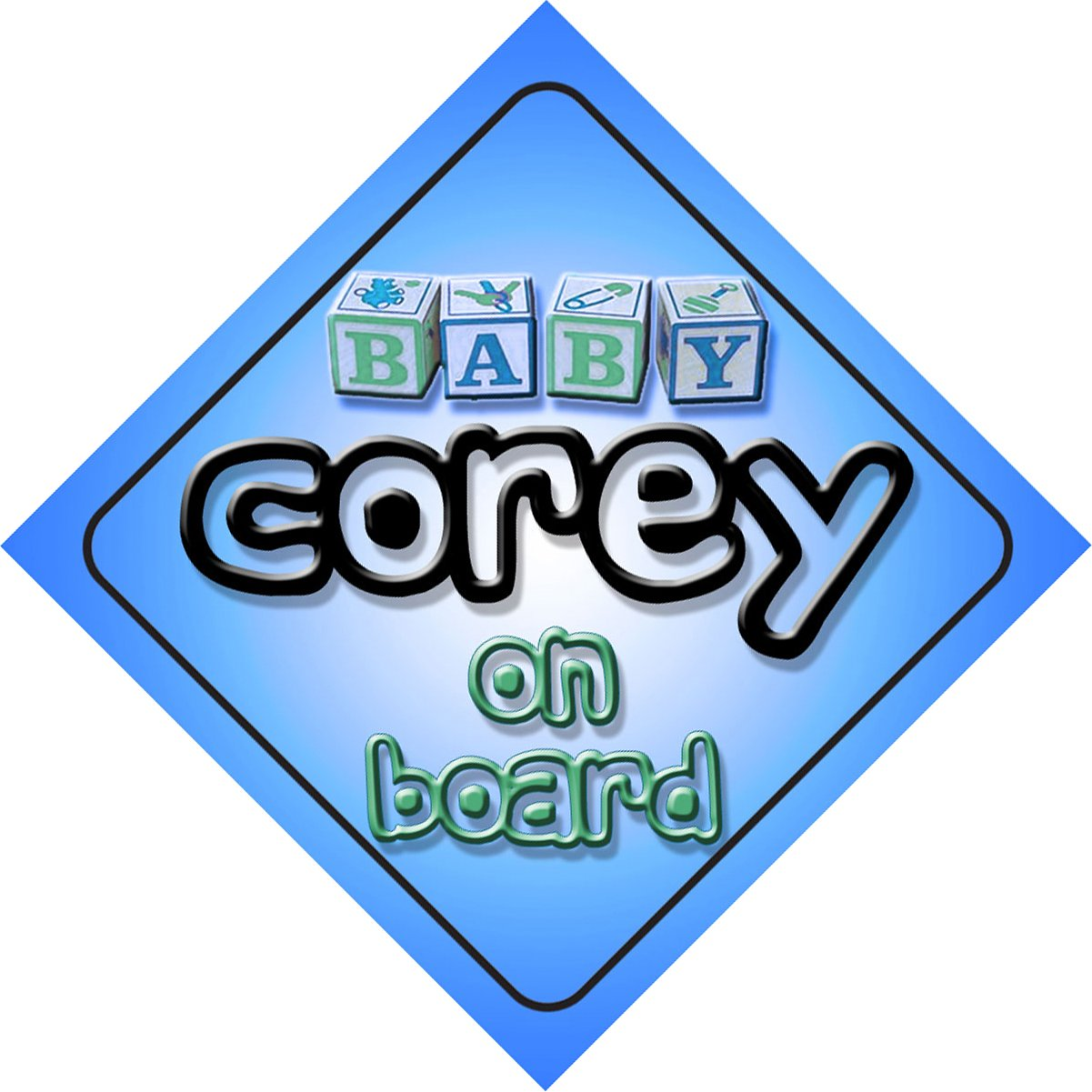 Baby Boy Corey on board novelty car sign gift / present for new child / newborn baby Quality Goods Ltd