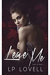 Leave Me (Touch of Death Book 2) Kindle Edition
