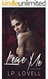 Leave Me (Touch of Death Book 2)