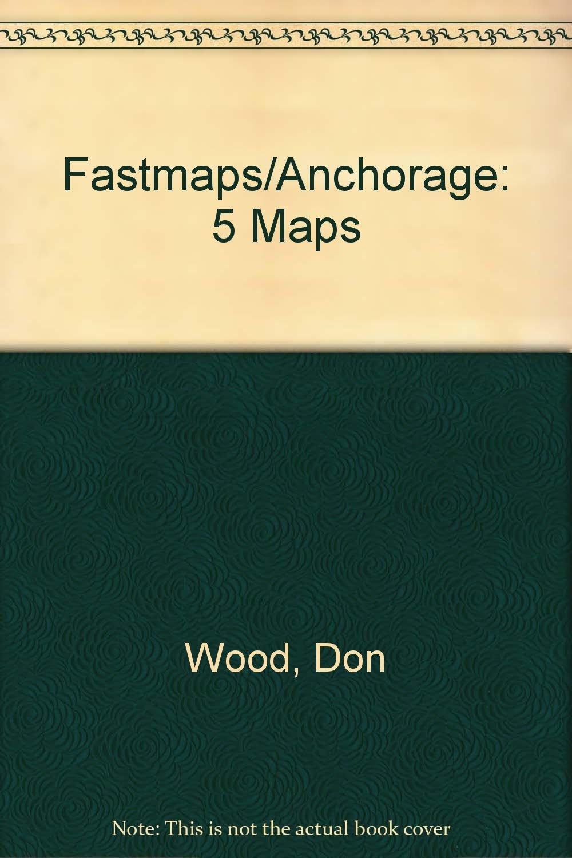 Fastmaps/Anchorage
