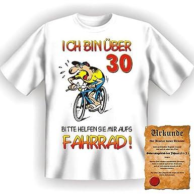 Lustige Sprüche Fun Tshirt Ich Bin über 30   Bitte Helfen Sie Mir Aufs  Fahrrad!   30. Geburtstag Tshirt Mit Urkunde!: Amazon.de: Bekleidung