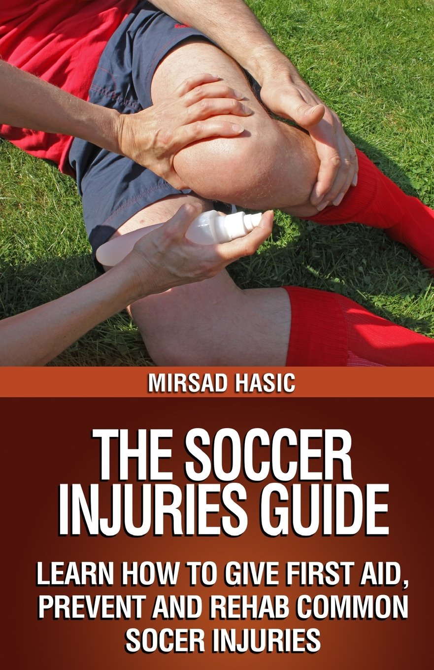 The Soccer Injuries Guide