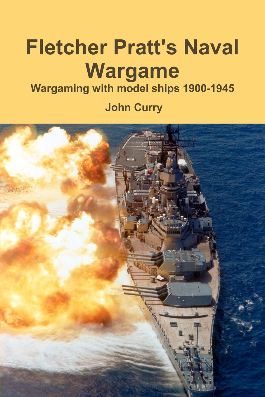 Fletcher Pratt's Naval Wargame Wargaming With Model Ships