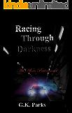 Racing Through Darkness (Alexis Parker Book 5)