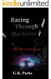 Racing Through Darkness (Alexis Parker Book 5)