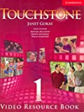 Touchstone Level 1 Video Resource Book, Angela Blackwell and Janet Gokay, 0521711991