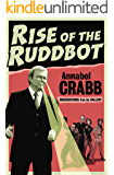 Rise of the Ruddbot: Observations from the Gallery