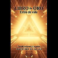 Libro de oro: Estilo de vida (Spanish Edition)