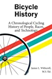 Bicycle History: A Chronological Cycling History of People, Races, and Technology