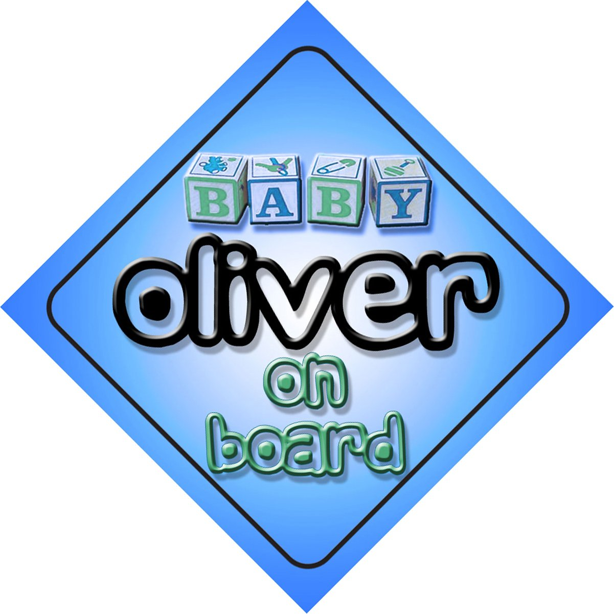 Baby Boy Oliver on board novelty car sign gift/present for new child/newborn baby