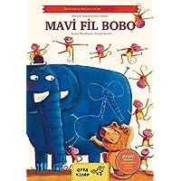 Mavi Fil Bobo-Özgüvenli Mutlu Çocuk Kitap Serisi