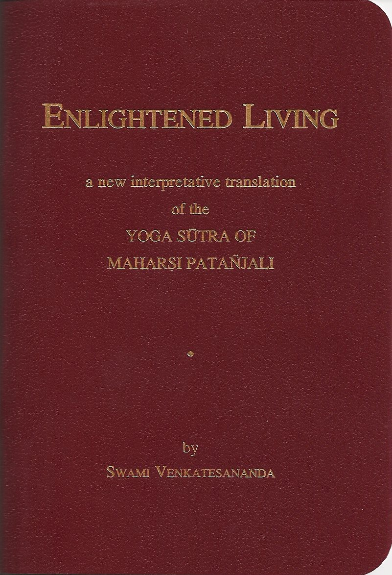 Enlightened Living: A New Interpretative Translation of the ...