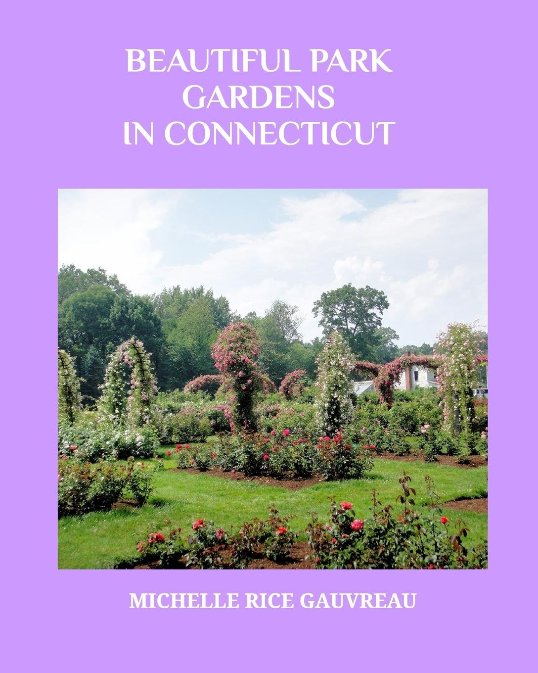 Beautiful Park Gardens in Connecticut PDF