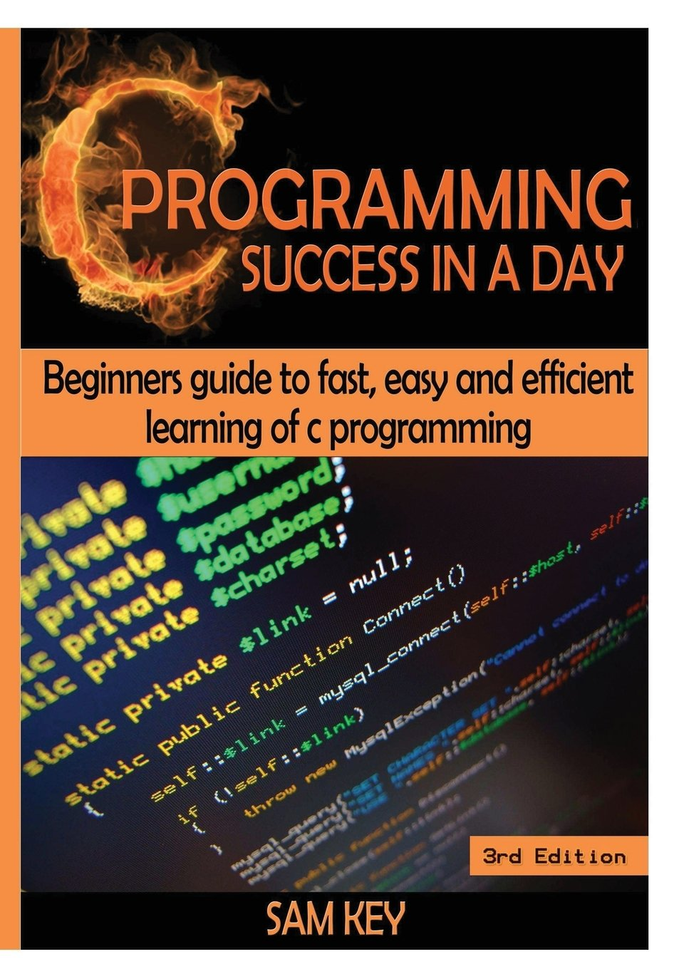 C Programming Success in a Day!: Sam Key: Amazon ae: Panworld Global