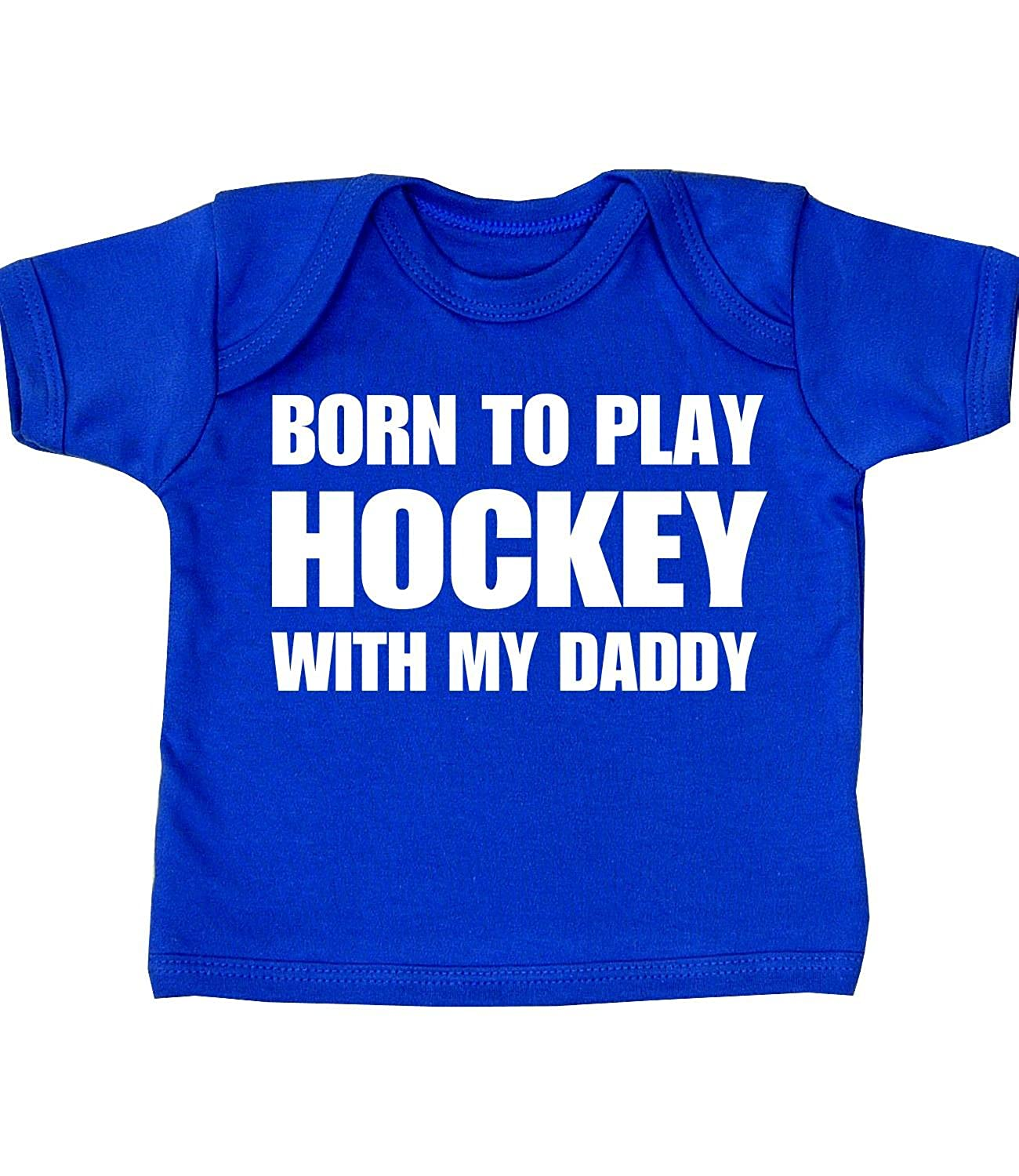 BabyPrem Baby Born to Play Hockey with My Daddy T Shirt NB-12 mth