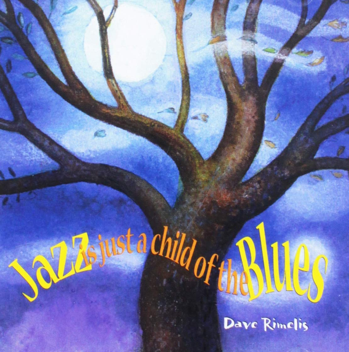 Jazz Is Just a Child of the Blues