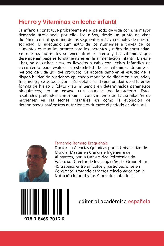 Hierro y Vitaminas en leche infantil: Disponibilidad y estabilidad (Spanish Edition): Fernando Romero Braquehais: 9783846570166: Amazon.com: Books