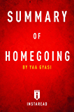 Summary of Homegoing: by Yaa Gyasi | Includes Analysis