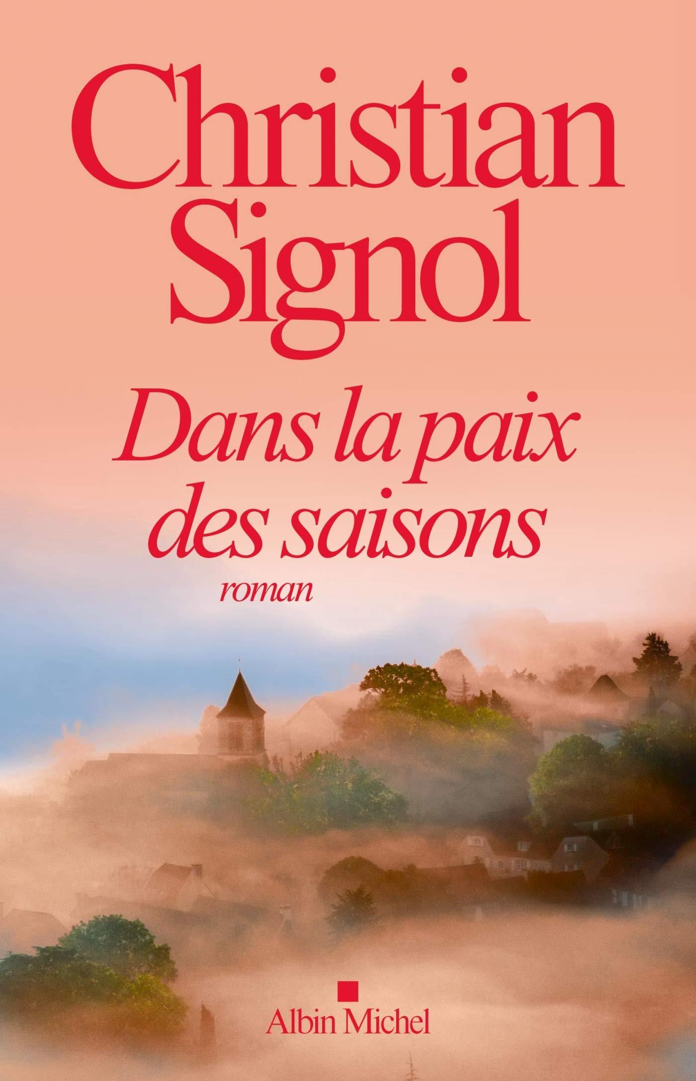 Dans La Paix Des Saisons French Edition Christian Signol