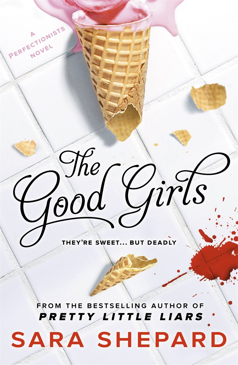 Read Online The Good Girls (The Perfectionists) ebook