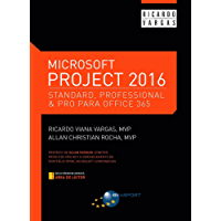 Microsoft Project 2016: Standard, Professional & Pro for Office 365