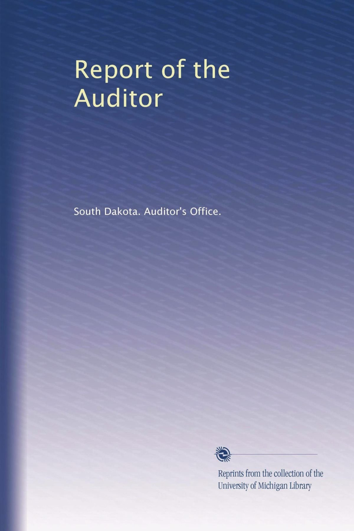 Report of the Auditor (Volume 3) pdf epub