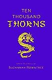 Ten Thousand Thorns (A Fairy Tale Retold)