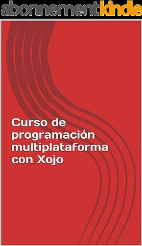 Curso de programación multiplataforma con Xojo (Spanish