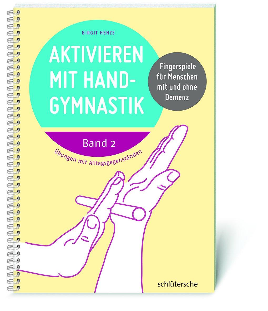 aktivieren-mit-handgymnastik-fingerspiele-fr-menschen-mit-und-ohne-demenz-band-2