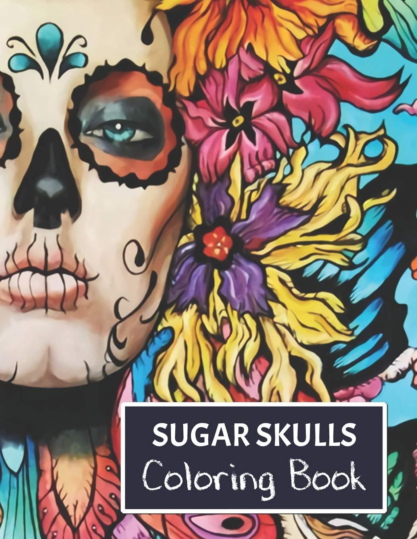 - Amazon.com: Sugar Skulls Coloring Book: For Adults. (9781693750656