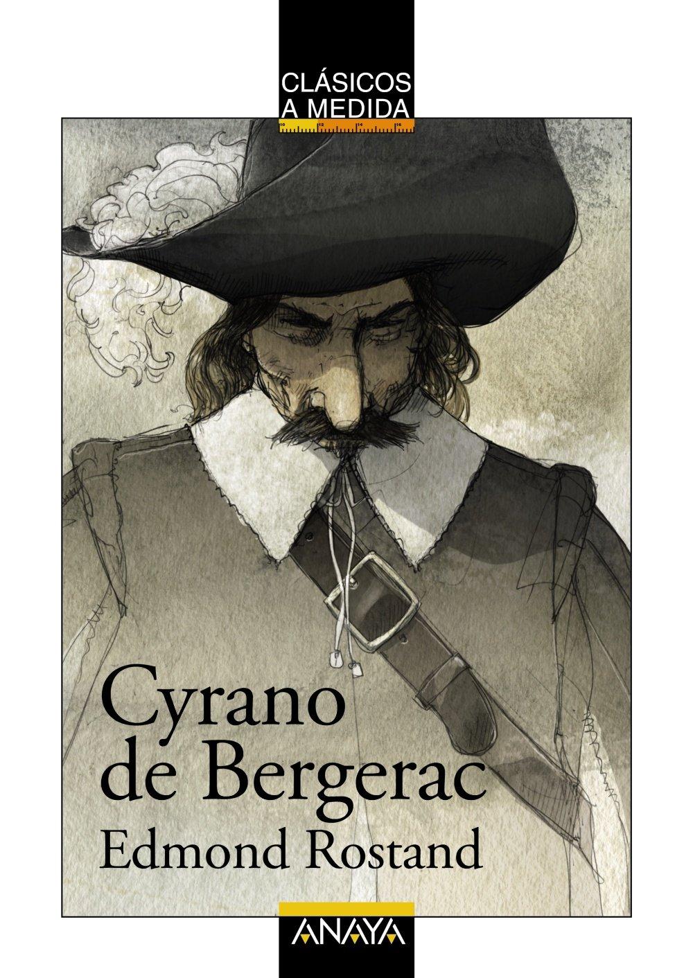 Cyrano de Bergerac (Clásicos - Clásicos A Medida) Tapa blanda – 24 abr 2015 Edmond Rostand Jordi Vila Delclòs Miquel Pujadó Anaya