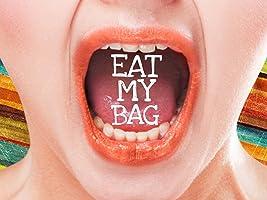 Eat My Bag