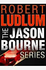 The Jason Bourne Series 3-Book Bundle: The Bourne Identity, The Bourne Supremacy, The Bourne Ultimatum Kindle Edition