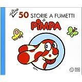 Altre 50 storie a fumetti di Pimpa: 2